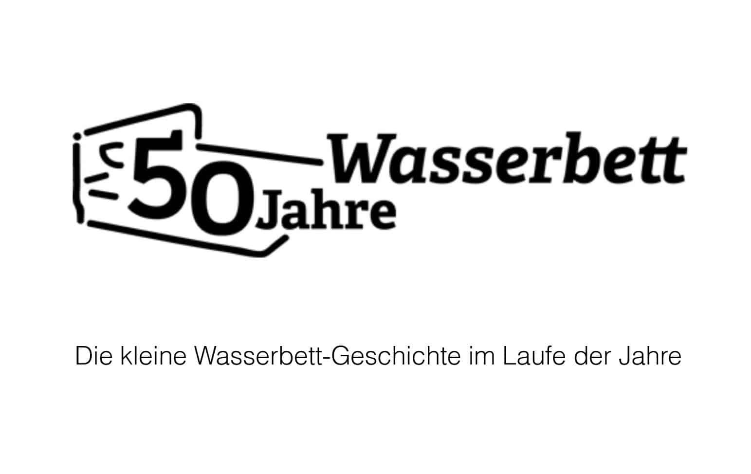 aquabest wasserbetten Geschichte 50 Jahre - Geschichte - 50 Jahre Wasserbett